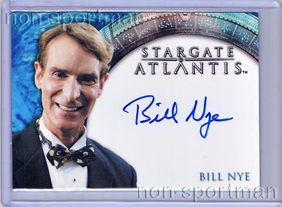 STARGATE HEROES BILL NYE THE SCIENCE GUY AUTOGRAPH CARD